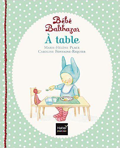 Amazon.fr - A table - Marie-Hélène Place, Caroline Fontaine-Riquier - Livres
