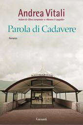parola di cadavere di #AndreaVitali http://www.chiscrive.eu/parola-di-cadavere/ #holetto #libro #ebook #romanzo