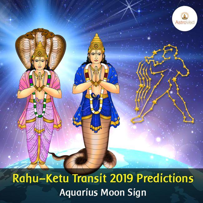 Rahu Ketu Transit 2019 for Aquarius Moon Sign | Rahu Ketu
