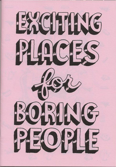 Andy Rementer x Nieves Books Zine Cover /> Title:Exciting Places for Boring People (Edition of 150 Copies) | Artist:
