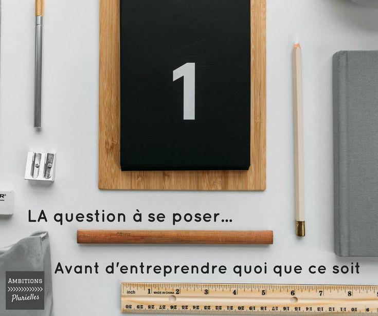 La question à se poser avant d'entreprendre quoi que ce soit ? La question à se poser avant d'entreprendre quoi que ce soit. #citation #entrepreneure #entrepreneuse #blogueuse #créatrice #entreprendre #projetpro #multipotentialiste