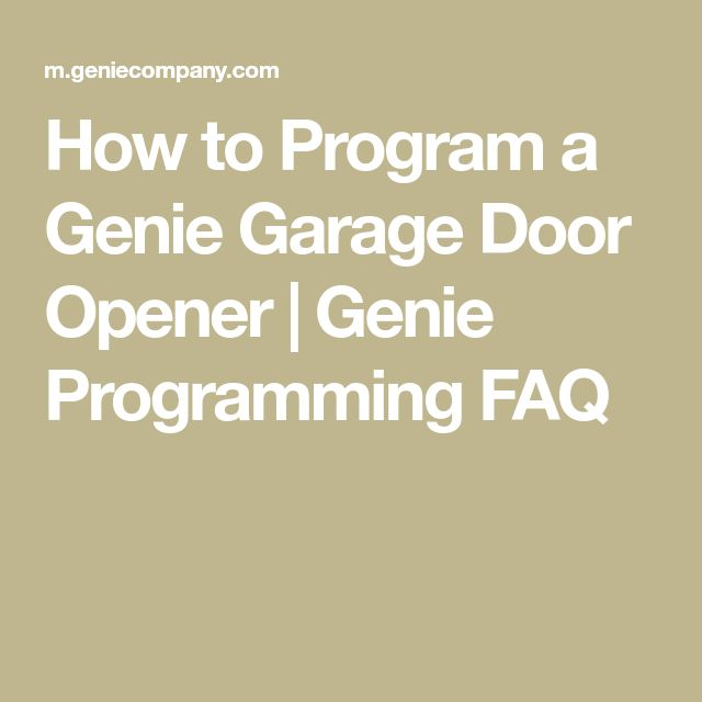 How to Program a Genie Garage Door Opener | Genie Programming FAQ