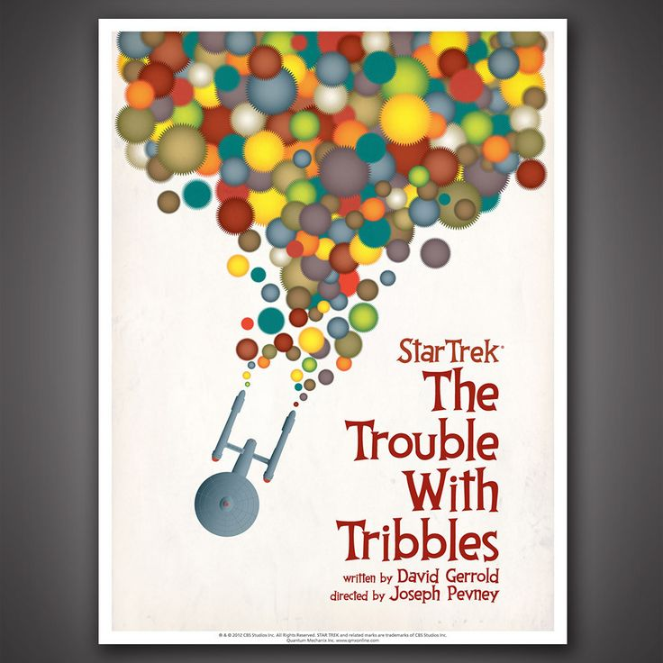 """(One of my faves. I'm getting this one!)  Star Trek: The Original Series Art Prints – Set 3 – Quantum Mechanix    Designer/Artist Juan Ortiz    Episode 44: The Trouble With Tribbles. """"The Enterprise is metaphorically bleeding Tribbles,"""" says Ortiz. """"I wanted the poster to be fun and colorful, and hopefully [to] make people smile."""""""