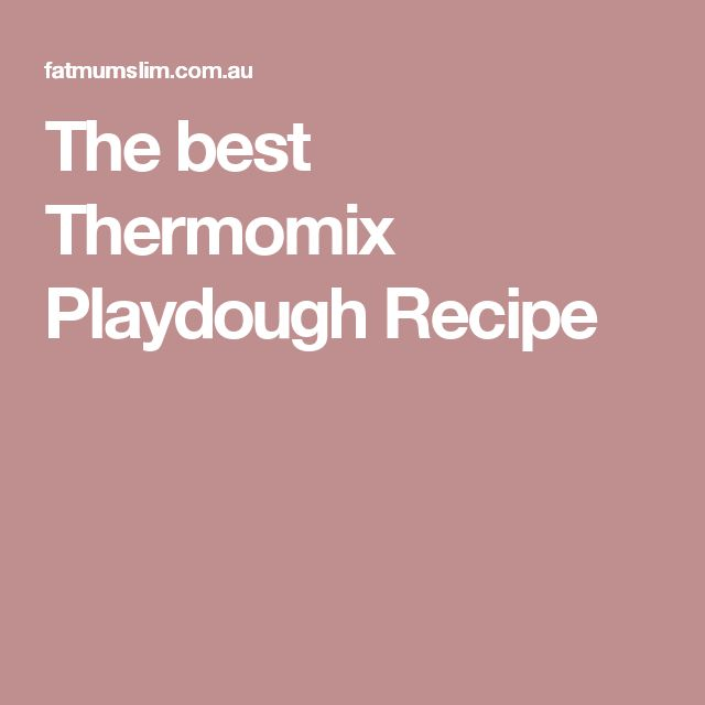 The best Thermomix Playdough Recipe