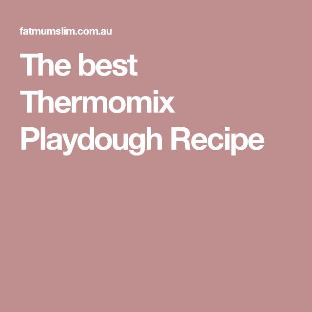 The best Thermomix Playdough Recipe
