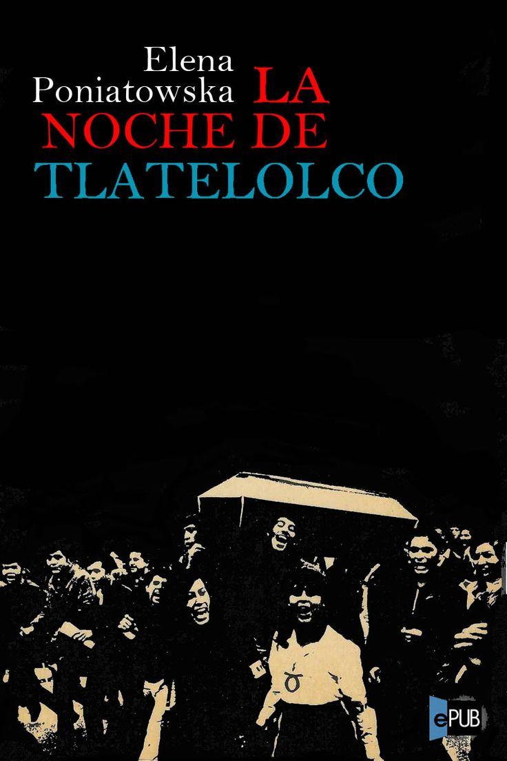 La noche de Tlatelolco – Elena Poniatowska en PDF | Libros Gratis