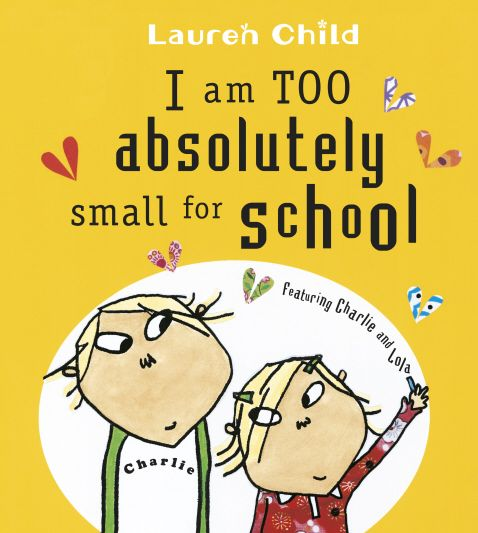 For the very first time, the bestselling I Am Too Absolutely Small for School is available as a board book. Charlie's little sister Lola is nearly big enough to go to school... but Lola is not so sure. She thinks it probably would be useful to read and write and count, but she doesn't really have time for lessons - she's much too busy doing extremely important things at home. And anyway, Lola's invisible friend, Soren Lorensen, is slightly nervous about going to school.