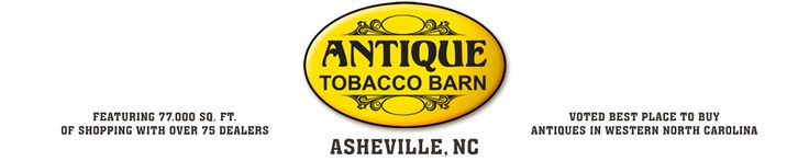 Antique Tobacco Barn- Asheville, North Carolina-- voted best antique place in Western NC