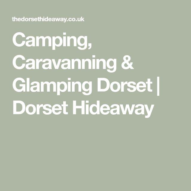 Camping, Caravanning & Glamping Dorset | Dorset Hideaway