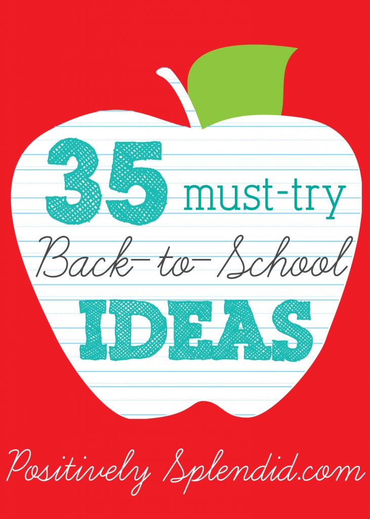 35 Must-Try Back-to-School Ideas at Positively SplendidBack To Schools Teachers Ideas, Kids Stuff, Musttri Backtoschool, Splendid Crafts, Positive Splendid, Back To Schools Ideas, Must Try Back To Schools, Backtoschool Crafts, 35 Must Try