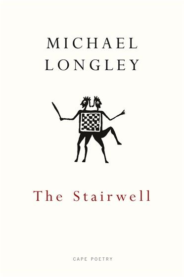Griffin Poetry Prize 2015 International Shortlist - The Stairwell, by Michael Longley