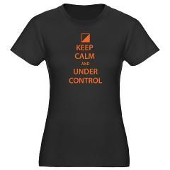 """Women's Fitted """"Keep Calm And Under Control"""" T-Shirt."""