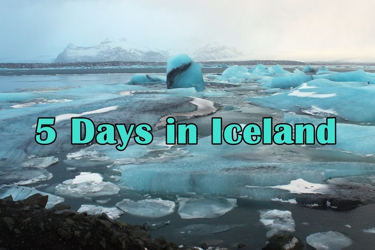 How to Spend 5 Days in Iceland - Adventures Overseas