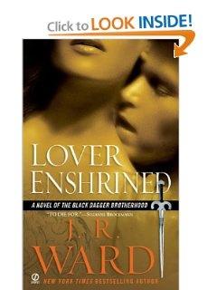 Lover Enshrined (Black Dagger Brotherhood, Book 6) : J.R. Ward: Books