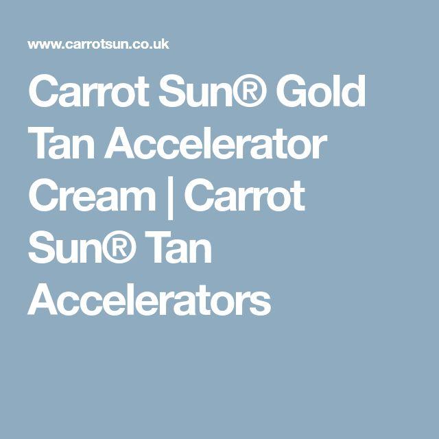 Carrot Sun® Gold Tan Accelerator Cream | Carrot Sun® Tan Accelerators