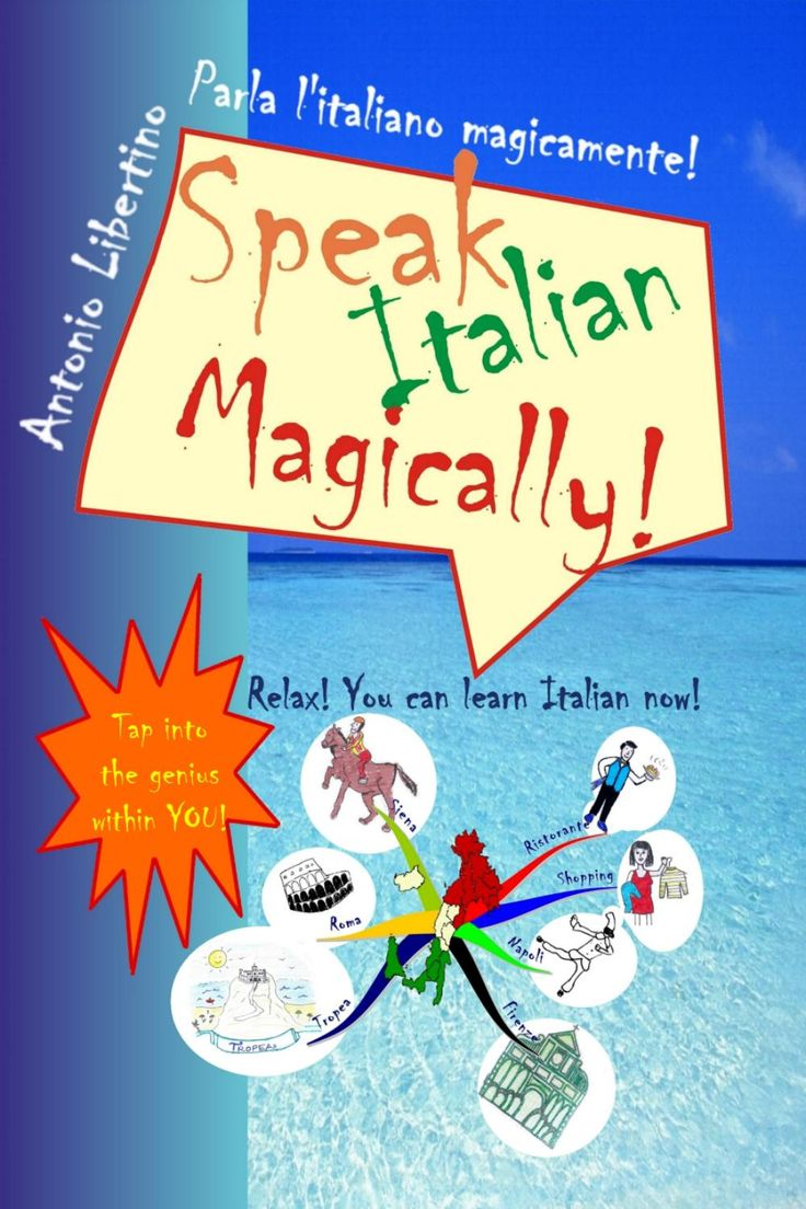 Speak Italian Magically  Speak Italian magically is an Italian course for absolute beginners. You will: * Travel to Italy and visit some of the most beautiful Italian cities * Relax while learning new words and every day Italian Italian expressions * Have fun with ten magic adventures into Italy and Italian, where the main carachter is YOU * Begin to think in Italian * Refresh Italian you might have learned before