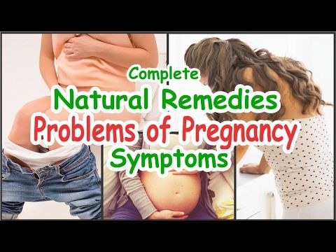Complete Natural Remedies For Problems Of Pregnancy Symptoms  Teenage Tips