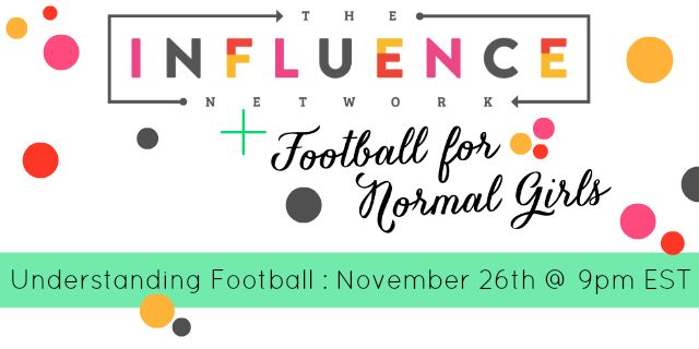 Have you ever wondered what a first down is and why the answer includes a neon electronic line? If so, come join me over at the Influence Network for Understanding Football on November 26th at 9pm EST. I'd love to have you there!!!