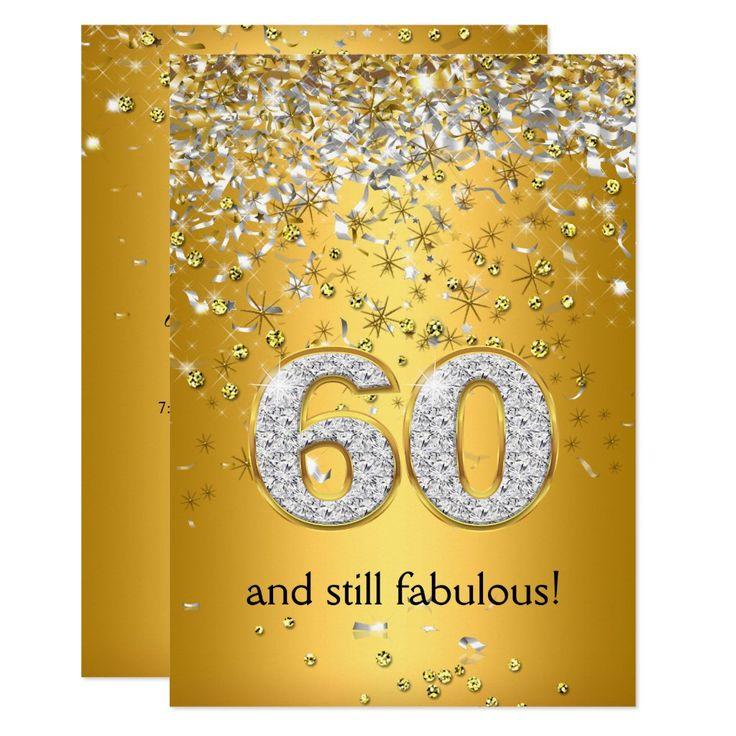 fabulous 60 gold silver streamers 60th birthday invitation