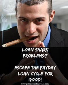 Loan Shark Problems? Escape the Payday Loan Cycle for Good!