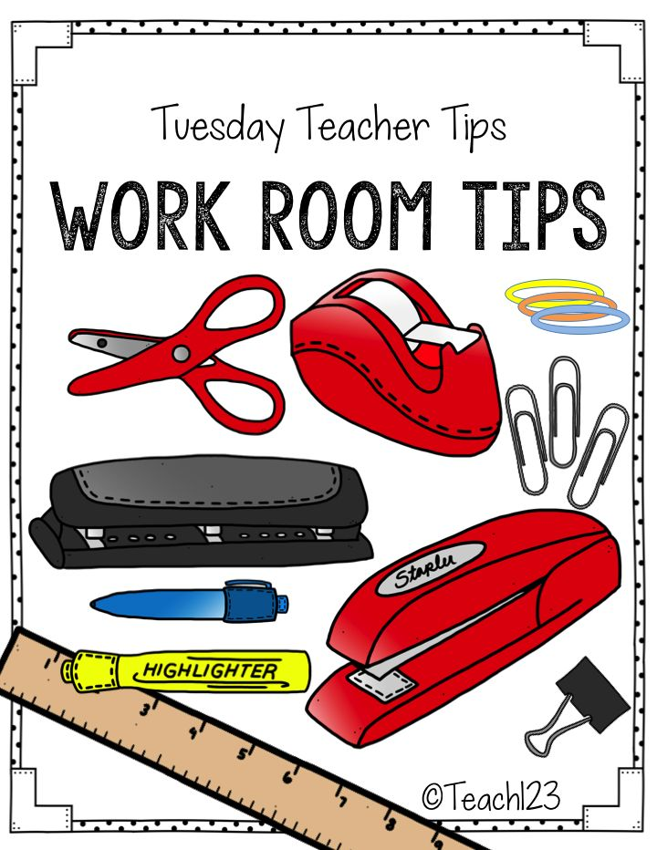 Teacher Work Room Tips #BackToSchool #Teach123