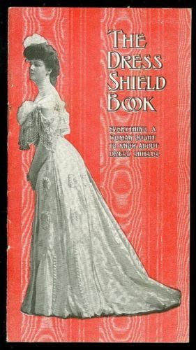 The Dress Shield Book Everything A Woman Ought to Know About Dress Shields 1904   eBay