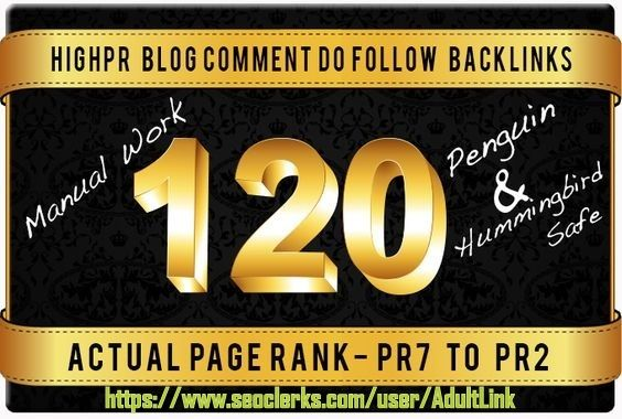 Do 120 PR 7 to 2 Back Links from SEO Blog Comment On Unique