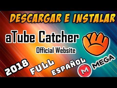 atube catcher descargar gratis en español 2018