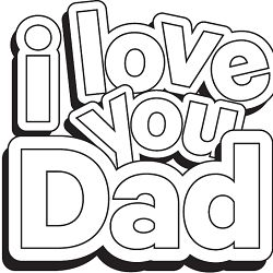 fathers day freebie get a i love you dad free coloring page the free fathers day coloring page says i love you dad and there is a picture i drew for - Coloring Pages