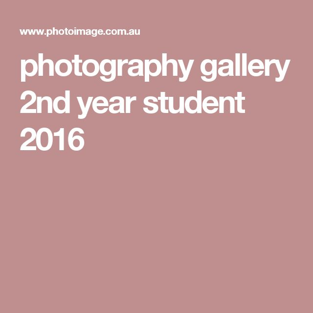 photography gallery 2nd year student 2016