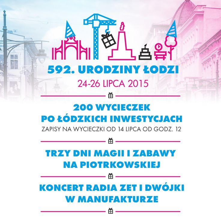 W najbliższy weekend Urodziny Łodzi.