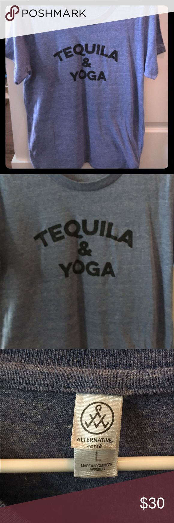 Tequila & Yoga Tee NWOT What a combo!! A super comfy tee that speaks the truth. Heather Blue with black lettering. Unisex so it would fit looser on most women's frames. Local company made these shirts so you're not gonna find many! NWOT Tops Tees - Short Sleeve