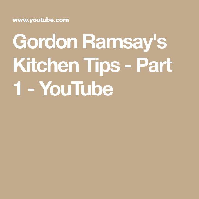 Gordon Ramsay's Kitchen Tips - Part 1 - YouTube