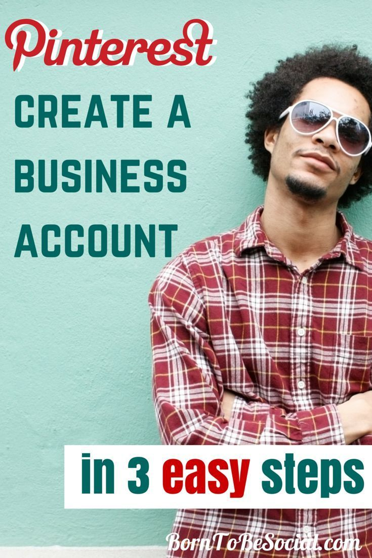 How To Create Your Pinterest Business Account - 3 Simple Steps - You have decided to start marketing your business on Pinterest, but you are wondering where to get started? In this blog post, I will give you some practical advice how to set up your account. Setting up a Pinterest business account is pretty simple. Let's go! | #BornToBeSocial - Pinterest Marketing & Training