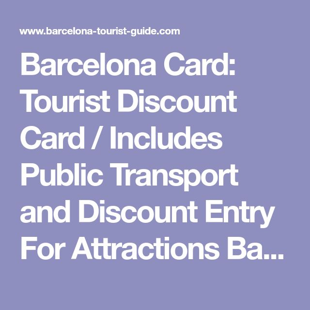 Barcelona Card: Tourist Discount Card / Includes Public Transport and Discount Entry For Attractions Barcelona City Centre Card