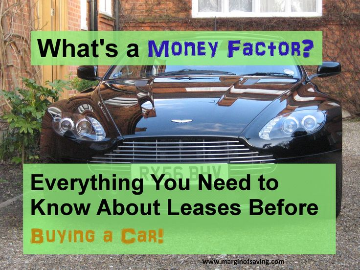 What's a money factor? Everything you need to know about leases before buying a car