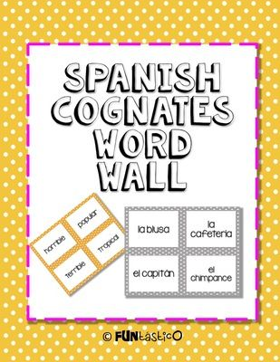 Spanish Cognate Word Wall from FUNtasticO Spanish Materials on TeachersNotebook.com -  - Amazing list of Cognate Words in Spanish!