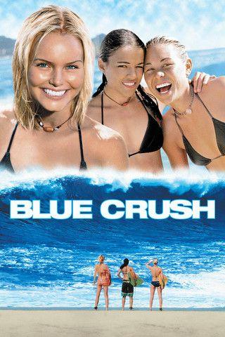blue crush movie | Blue Crush Movie 2002: Cast, Director, Producer, Plot & Credits
