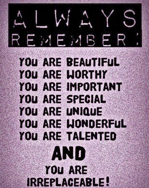 You are irreplaceable <3: