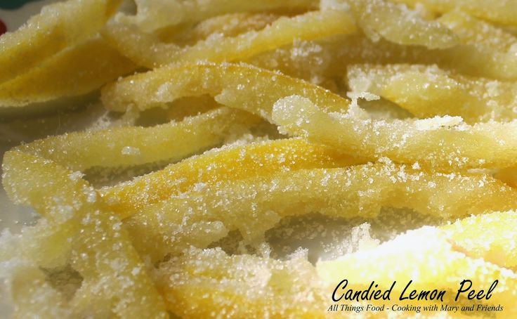 Cooking With Mary and Friends: Candied Lemon Peel
