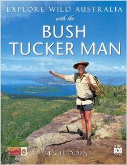 Explore Wild Australia with the Bush Tucker Man: LES HIDDINS: 9780670879144: Amazon.com: Books $15