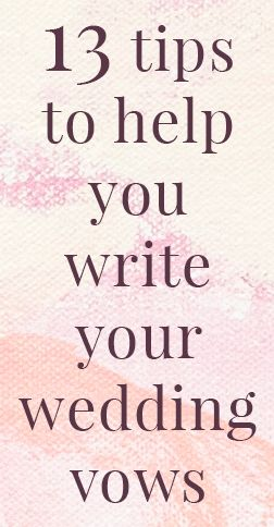 help me write my wedding vows Ideas and inspiration for writing your own vows to tell your spouse how you really feel about them for your vow renewal ceremony example vows for a wedding vow.
