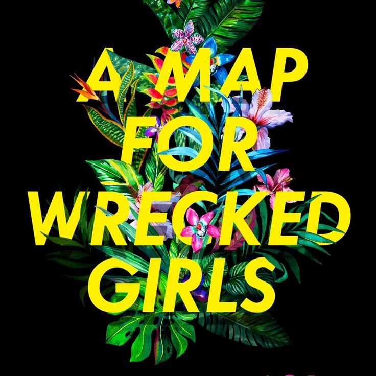 A Map for Wrecked Girls navigates the tempestuous relationship between two sisters, Henri and Emma. ....I was afraid we'd die on this shore...