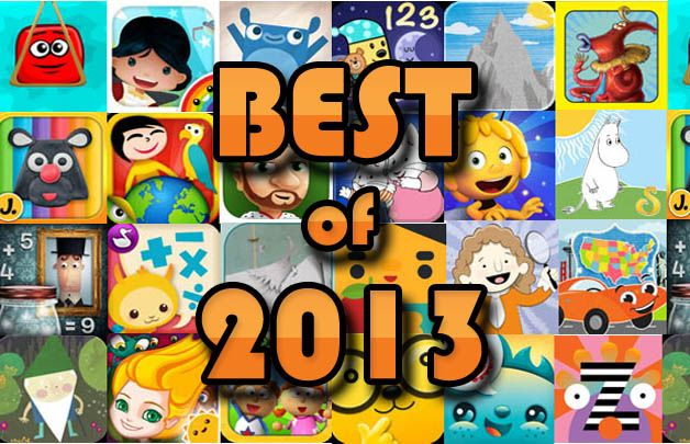 Want to know what our favorite kids' apps  were in 2013? We've made a list of Best Apps for Kids of 2013! #toprated #topkidsapps