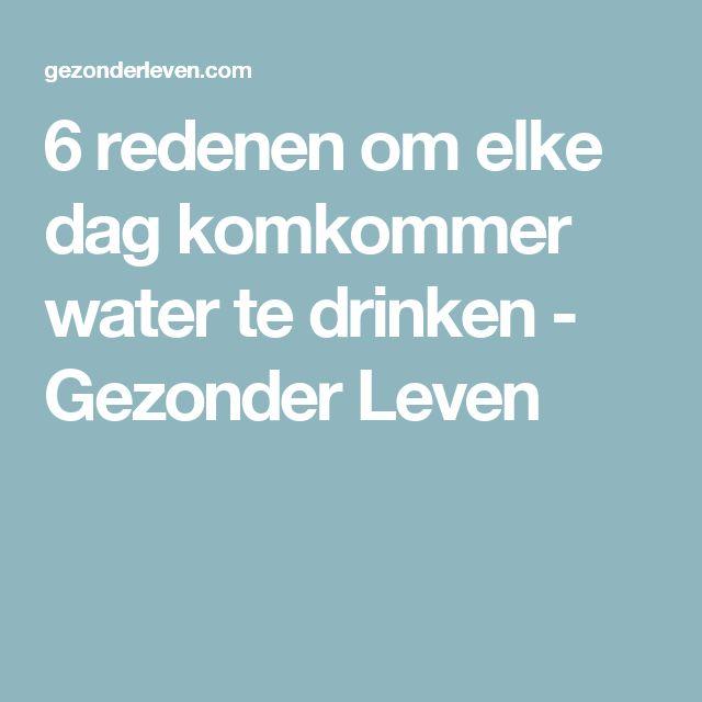 6 redenen om elke dag komkommer water te drinken - Gezonder Leven