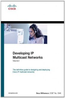 Developing IP Multicast Networks, Volume I (paperback) , 978-1587142895, Beau Williamson, Cisco Press; 1 edition