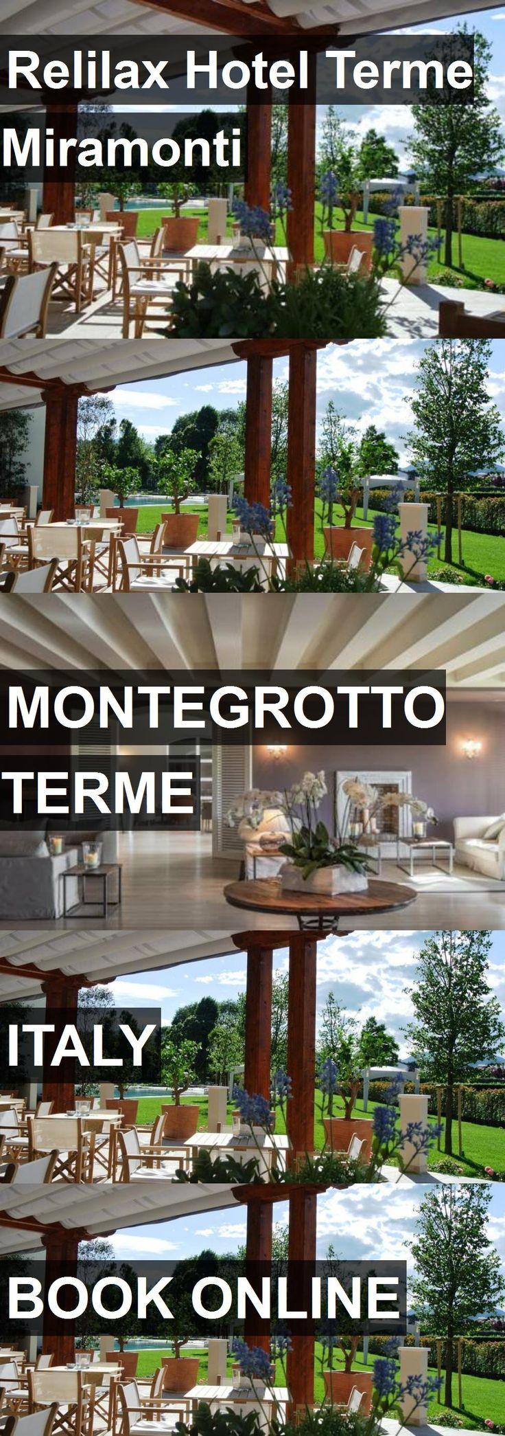 Relilax Hotel Terme Miramonti in Montegrotto Terme, Italy