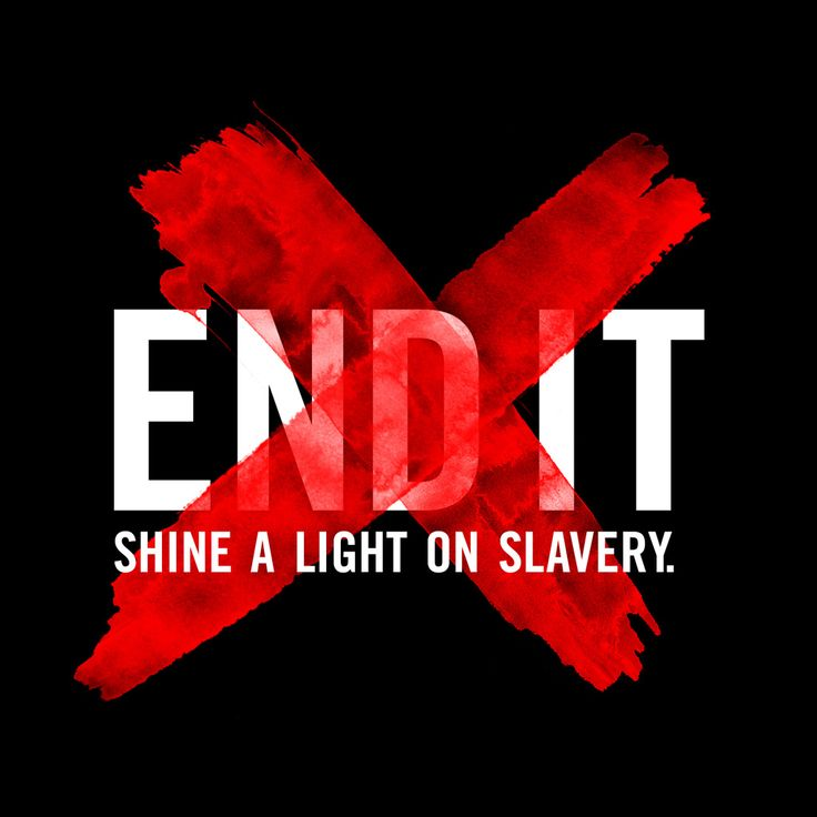 END IT : Shine a Light on Slavery, draw a red x on your hand in support & to spread the word