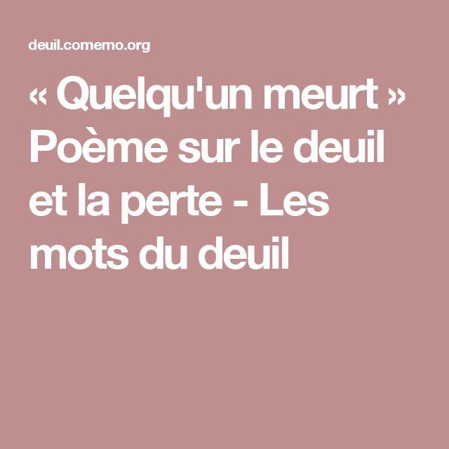 « Quelqu'un meurt » Poème sur le deuil et la perte - Les mots du deuil