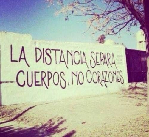 La distancia será cuerpos, no corazones